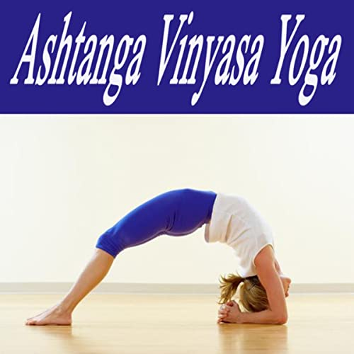 Ashtanga Vinyasa Yoga #3 (Primary Series for Everyone!) by ...