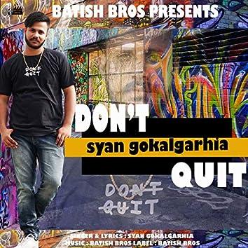 Dont Quit - Single