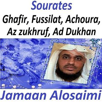 Sourates Ghafir, Fussilat, Achoura, Az Zukhruf, Ad Dukhan (Quran - Coran - Islam)