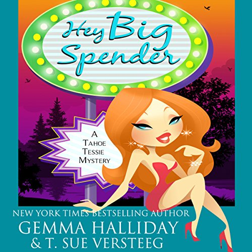 Hey Big Spender Audiobook By Gemma Halliday, T. Sue VerSteeg cover art