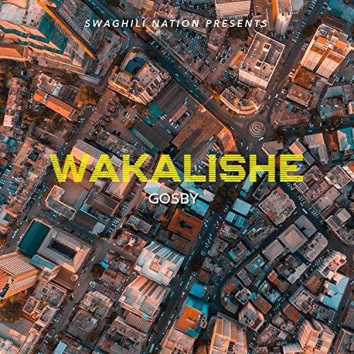 Wakalishe [Explicit]
