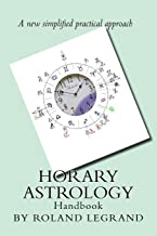 Horary Astrology: A New Practical Approach