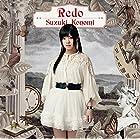 TVアニメ「 Re:ゼロから始める異世界生活 」オープニングテーマ「 Redo 」【初回限定盤】