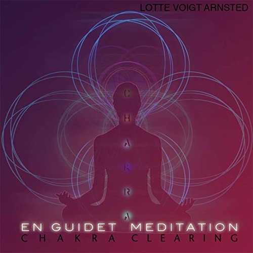 Chakra Clearing by Lotte Voigt Arnsted on Amazon Music ...