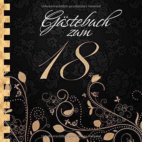Gästebuch: Zum 18. Geburtstag I Edles Cover in Schwarz & Gold I für 60 Gäste I für geschriebene...