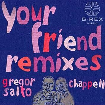 Your Friend Remixes