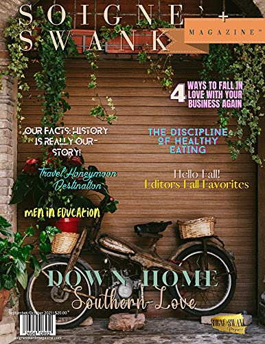 Soigne'+Swank Magazine   September/October 2021: Down Home Southern Love (English Edition)