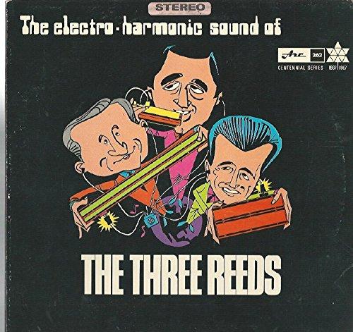 The Three Reeds: The Electro-Harmon…