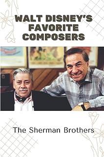 Walt Disney's Favorite Composers: The Sherman Brothers: Walt Disney Music Hall Los Angeles