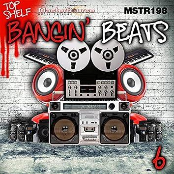 Top Shelf: Bangin' Beats, Vol. 6