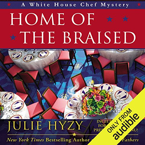 Home of the Braised                   By:                                                                                                                                 Julie Hyzy                               Narrated by:                                                                                                                                 Eileen Stevens                      Length: 8 hrs and 15 mins     106 ratings     Overall 4.6