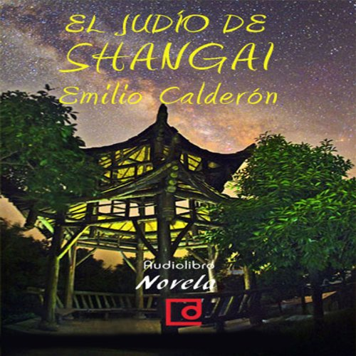El judío de Shangai [The Jews of Shanghai]  Audiolibri