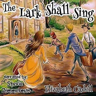 The Lark Shall Sing audiobook cover art