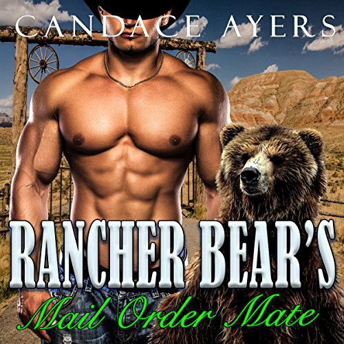 Rancher Bear's Mail Order Mate  audiobook cover art