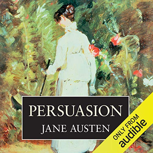 Persuasion                   By:                                                                                                                                 Jane Austen                               Narrated by:                                                                                                                                 Greta Scacchi                      Length: 8 hrs and 13 mins     23 ratings     Overall 4.7