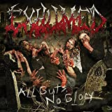 Exhumed: All Guts, No Glory (Audio CD)