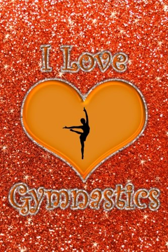 I Love Gymnastics: Faux neon orange glitter orange heart I love gymnastics journal