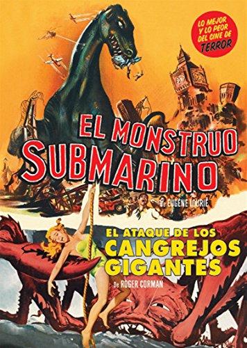 EL MONSTRUO SUBMARINO (THE GIANT BEHEMOTH) + EL ATAQUE DE LOS CANGREJOS GIGANTES (ATTACK OF THE CRAB MONSTERS)