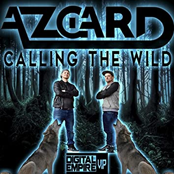 Calling The Wild