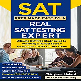 SAT Prep Made Easy by a Real SAT Testing Expert audiobook cover art