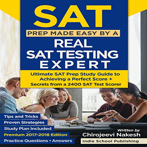 SAT Prep Made Easy by a Real SAT Testing Expert cover art