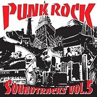 PUNK ROCK SOUNDTRACKS vol.5