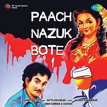 Paach Nazuk Bote (Original Motion Picture Soundtrack)