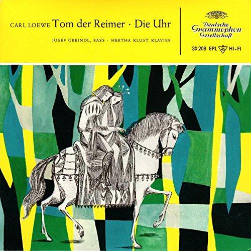 Carl Loewe Tom der Reimer / Die Uhr