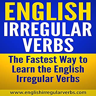 English Irregular Verbs: The Fastest Way to Learn the English Irregular Verbs cover art