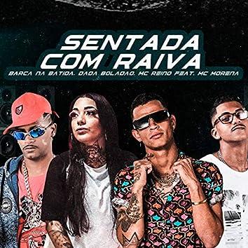 Sentada Com Raiva (feat. Mc Morena) (Brega Funk)