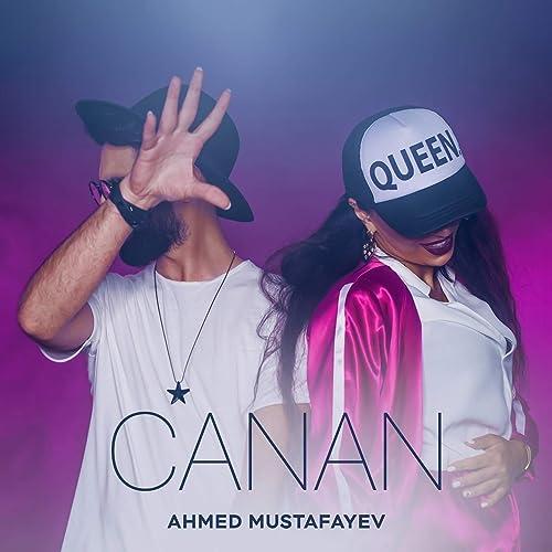 Canan By Ahmed Mustafayev On Amazon Music Amazon Com