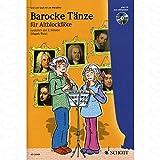 Musik-Noten Ausgabe / Score / Sheetmusic : BAROCKE TAENZE arrangiert für Altblockflöte - (für ein bis zwei Instrumente) - mit CD Schwierigkeitsgrad: LEICHT