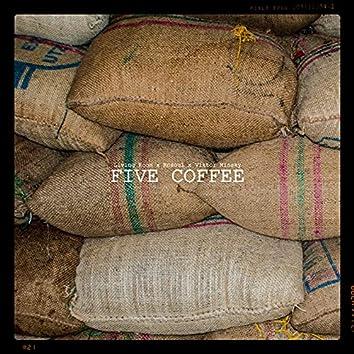 Five Coffee