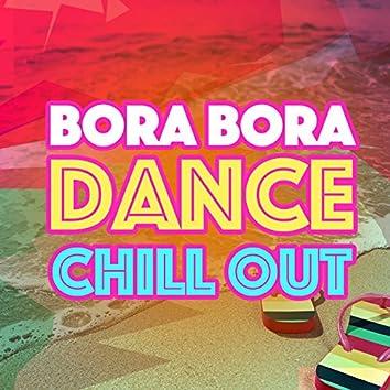 Bora Bora Dance Chill Out