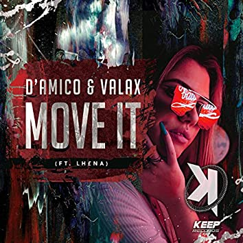 Move It (feat. LH£NA)