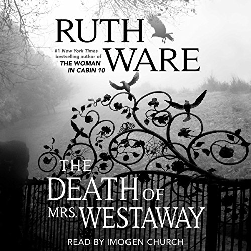 Death of Mrs. Westaway                   By:                                                                                                                                 Ruth Ware                               Narrated by:                                                                                                                                 Imogen Church                      Length: 14 hrs and 14 mins     4,918 ratings     Overall 4.4