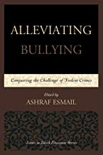 Alleviating Bullying: Conquering the Challenge of Violent Crimes