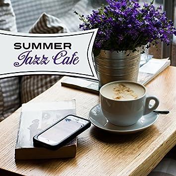 Summer Jazz Cafe – Fresh Jazz Pieces, Cafe Music, Coffee Talk, Bossa Nova