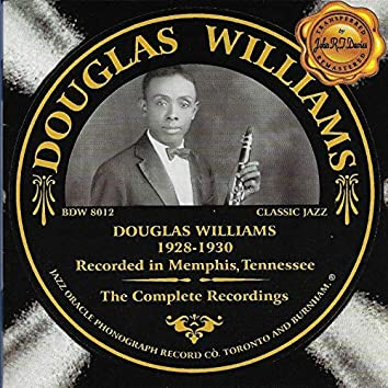 Douglas Williams - the Complete Recordings 1928-1930