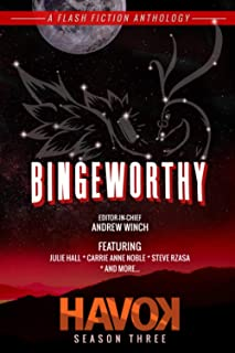 Bingeworthy: Havok Season Three (Havok Flash Fiction)