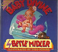 The Saga of Baby Divine [Illustrated by Todd Schorr]