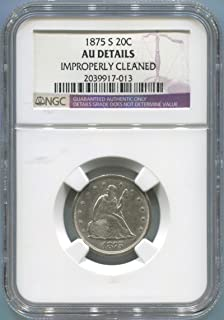 1875 S Seated Liberty 20 Cent AU Details NGC