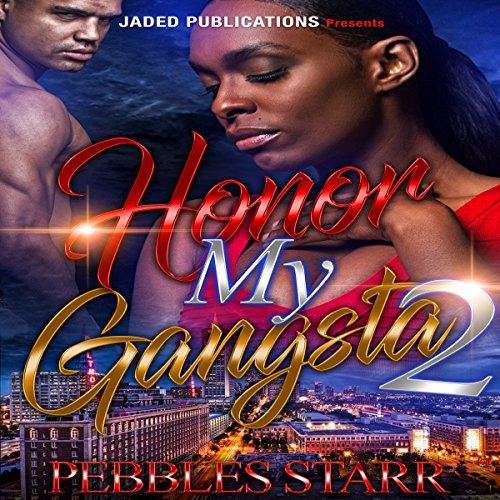 Honor My Gangsta 2: The Finale audiobook cover art