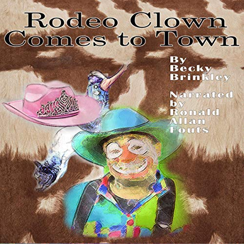 Rodeo Clown Comes to Town  By  cover art