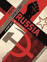 20th Century Russia: A Century of Upheaval