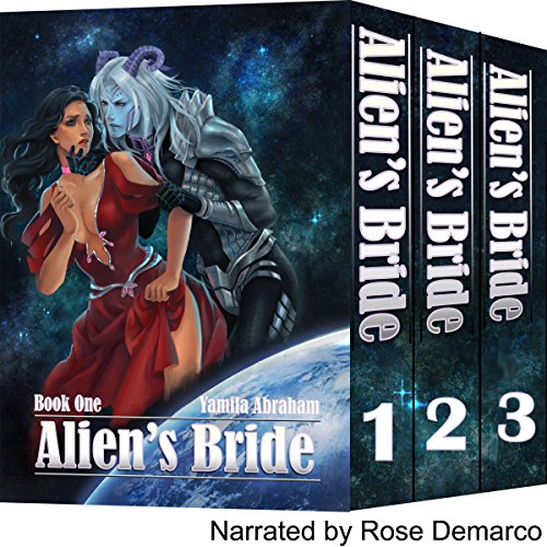 Alien's Bride Box Set                   By:                                                                                                                                 Yamila Abraham                               Narrated by:                                                                                                                                 Rose DeMarco                      Length: 7 hrs and 52 mins     65 ratings     Overall 4.1