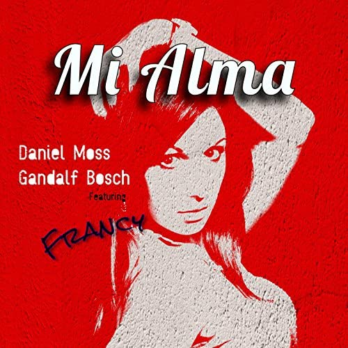 Daniel Moss & Gandalf Bosch feat. Francy