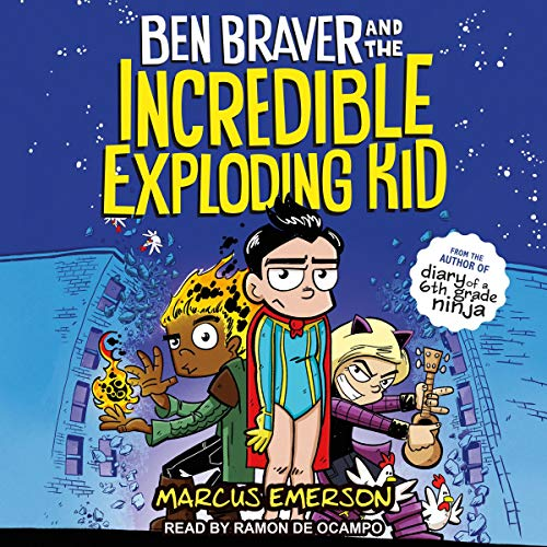 Ben Braver and the Incredible Exploding Kid cover art