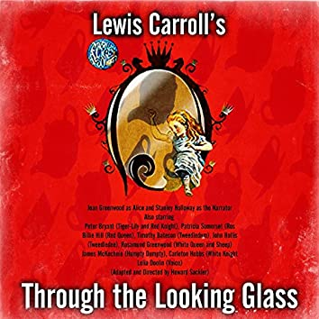 Lewis Carroll's Through the Looking Glass