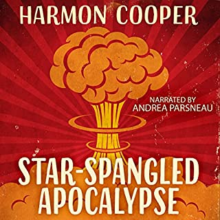 Star-Spangled Apocalypse audiobook cover art